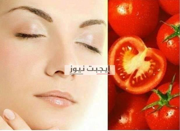 طريقة عمل ماسك الطماطم للتخلص من المسام الواسعة